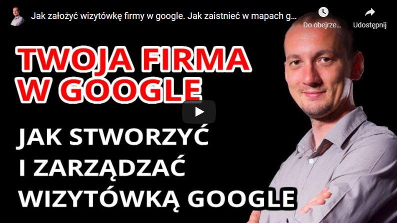 Jak założyć wizytówkę firmy wGoogle